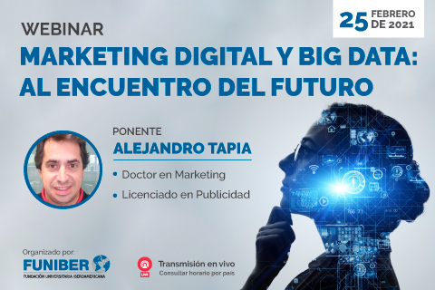 Próximo webinar sobre Marketing Digital y Big Data con la participación de UNINI México