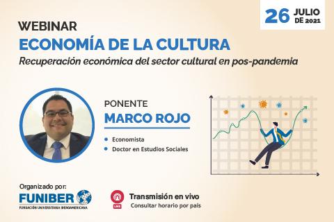 La recuperación del sector cultural, temática del próximo webinar en el que participa UNINI México